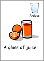 A glass of orange juice.