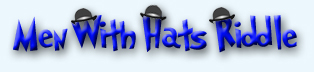 Men With Hats: A logic puzzle/riddle for teaching ESL.